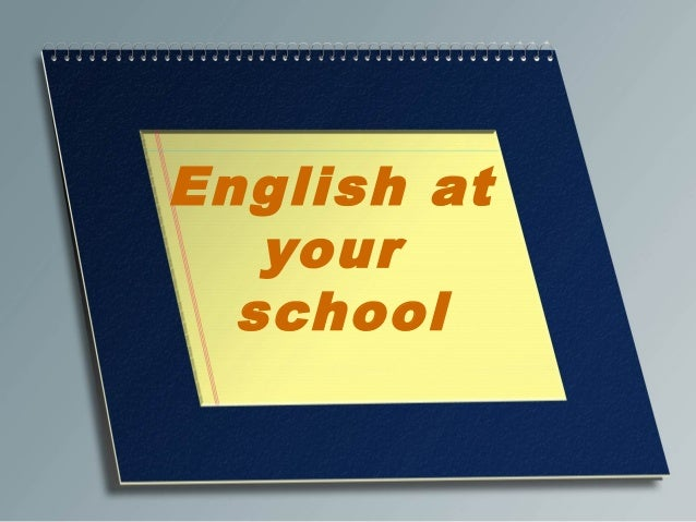 English at your school