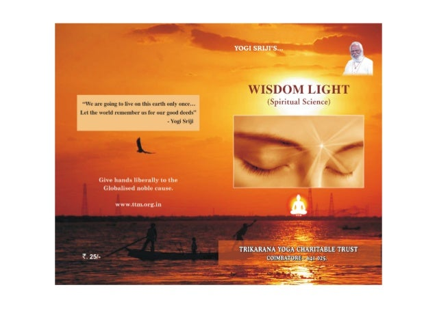 Language : English (Spiritual Science) Originally published in Tamil titled Author All rights reserved First Edition : 201...