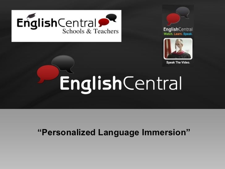 """"""" Personalized Language Immersion"""""""