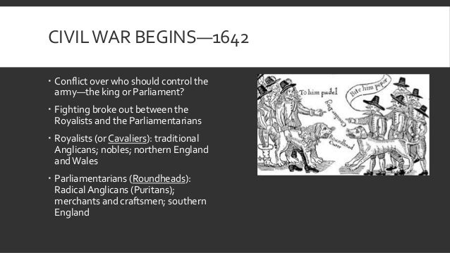 did civil war break out england 1642 essay Why did people go to war in 1642  by the 1630s most churches in england were plain and undecorated most services were simple  but his actions started a civil.