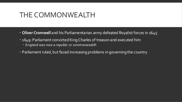 an introduction to cromwells reign over england During the english civil war, as raymond south concluded in his study royal  castle,  pinpoints us to the ultimate irony of cromwell's monarchical style rule   through the ordinance of 1655, cromwell introduced an important innovation.