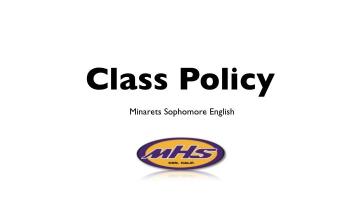 Class Policy  Minarets Sophomore English
