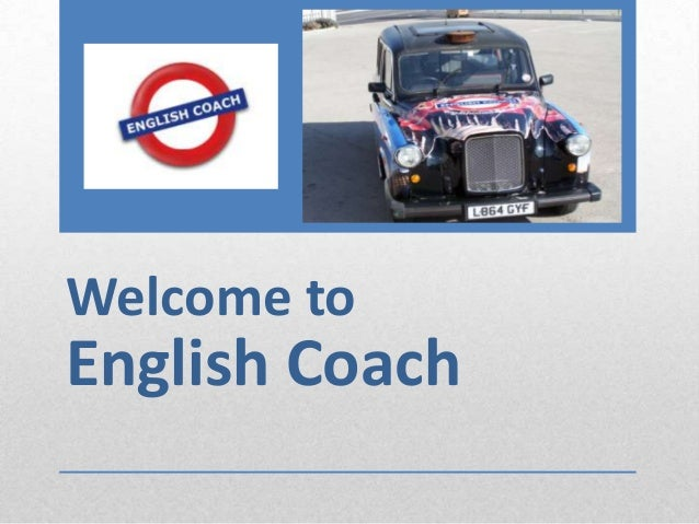 Welcome to  English Coach