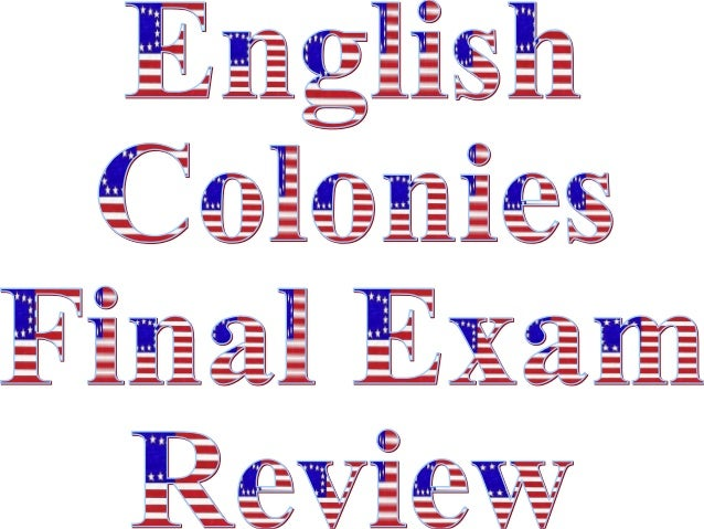 MotherCountry13 ENGLISH COLONIES: The English colonies developed along the Atlantic Ocean.The colonies were created by the...