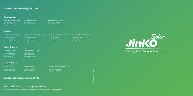 www.jinkosolar.com sales@jinkosolar.com EN-MKT-CP_v2.0_rev201203 JinkoSolar Holding Co., Ltd. Tel: +86 21 6061 1799 Fax: +...