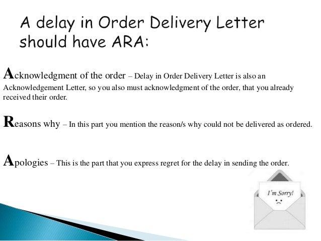 Order Acknowledgement and Delay in Order Letter – Order Letter