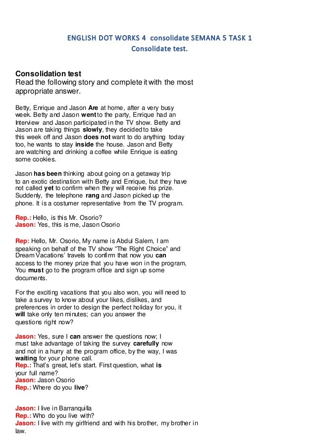 ENGLISH DOT WORKS 4 consolidate SEMANA 5 TASK 1 Consolidate test. Consolidation test Read the following story and complete...