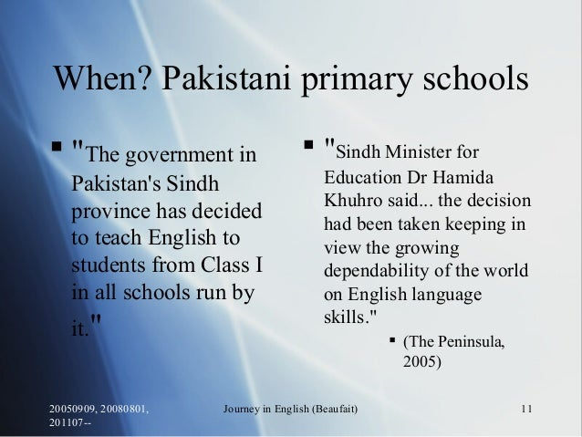 """20050909, 20080801, 201107-- Journey in English (Beaufait) 11 When? Pakistani primary schools  """"The government in Pakista..."""