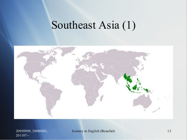 20050909, 20080801, 201107-- Journey in English (Beaufait) 12 Southeast Asia (1)