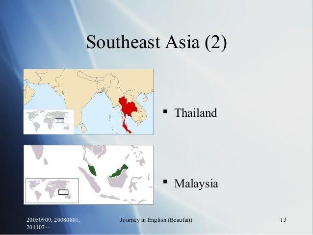 20050909, 20080801, 201107-- Journey in English (Beaufait) 13 Southeast Asia (2)  Thailand  Malaysia