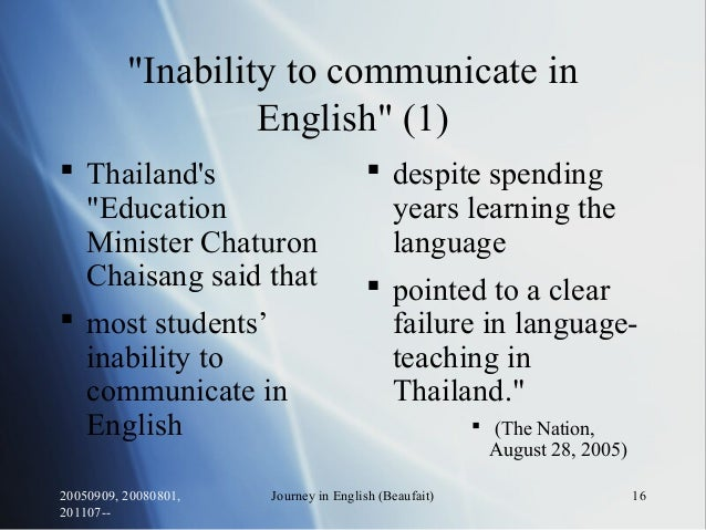 """20050909, 20080801, 201107-- Journey in English (Beaufait) 16 """"Inability to communicate in English"""" (1)  Thailand's """"Educ..."""