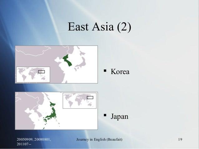 20050909, 20080801, 201107-- Journey in English (Beaufait) 19 East Asia (2)  Korea  Japan