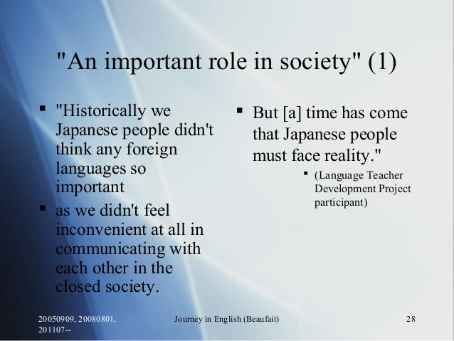 """20050909, 20080801, 201107-- Journey in English (Beaufait) 28 """"An important role in society"""" (1)  """"Historically we Japane..."""