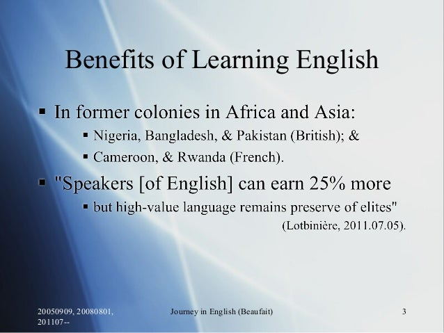 Benefits of Learning English 20050909, 20080801, 201107-- Journey in English (Beaufait) 3