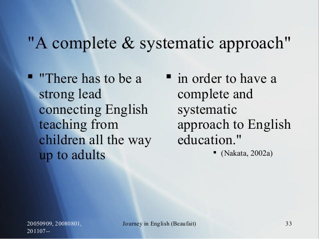 """20050909, 20080801, 201107-- Journey in English (Beaufait) 33 """"A complete & systematic approach""""  """"There has to be a stro..."""