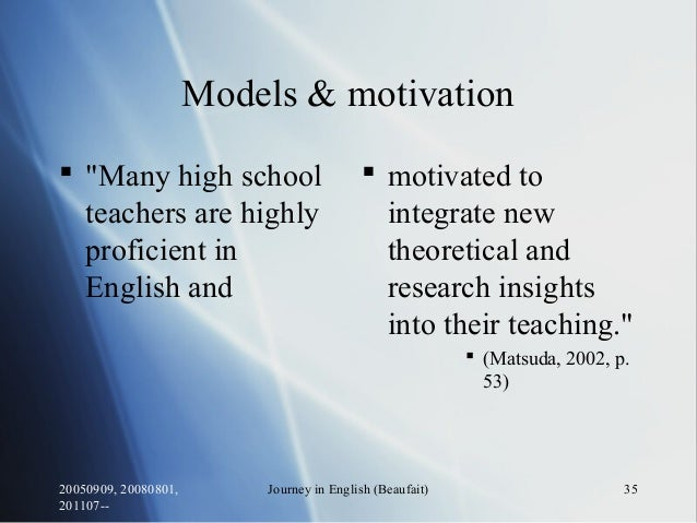 """20050909, 20080801, 201107-- Journey in English (Beaufait) 35 Models & motivation  """"Many high school teachers are highly ..."""