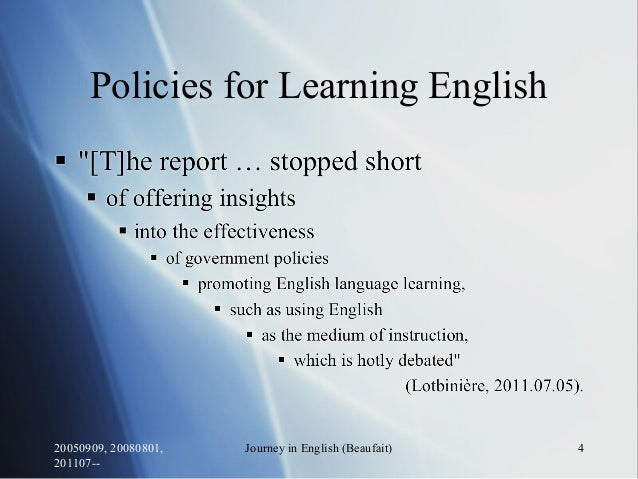 Policies for Learning English 20050909, 20080801, 201107-- Journey in English (Beaufait) 4