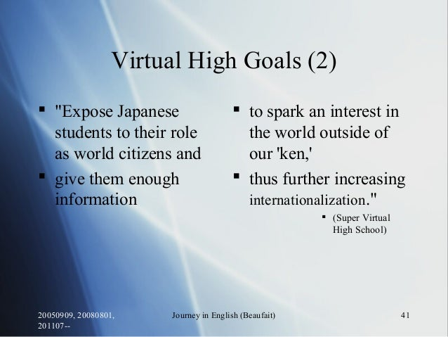"""20050909, 20080801, 201107-- Journey in English (Beaufait) 41 Virtual High Goals (2)  """"Expose Japanese students to their ..."""