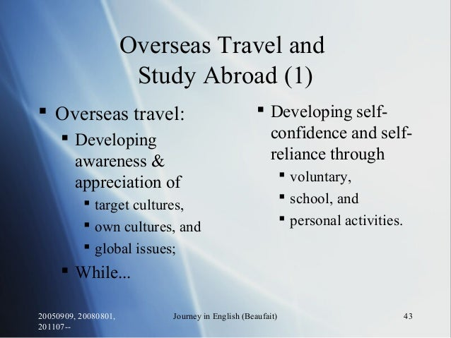 20050909, 20080801, 201107-- Journey in English (Beaufait) 43 Overseas Travel and Study Abroad (1)  Overseas travel:  De...