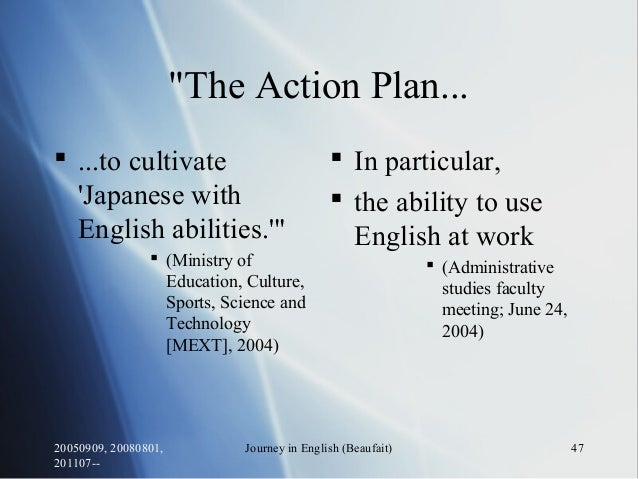 """20050909, 20080801, 201107-- Journey in English (Beaufait) 47 """"The Action Plan...  ...to cultivate 'Japanese with English..."""