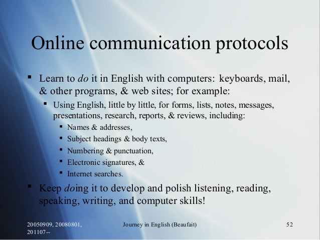20050909, 20080801, 201107-- Journey in English (Beaufait) 52 Online communication protocols  Learn to do it in English w...
