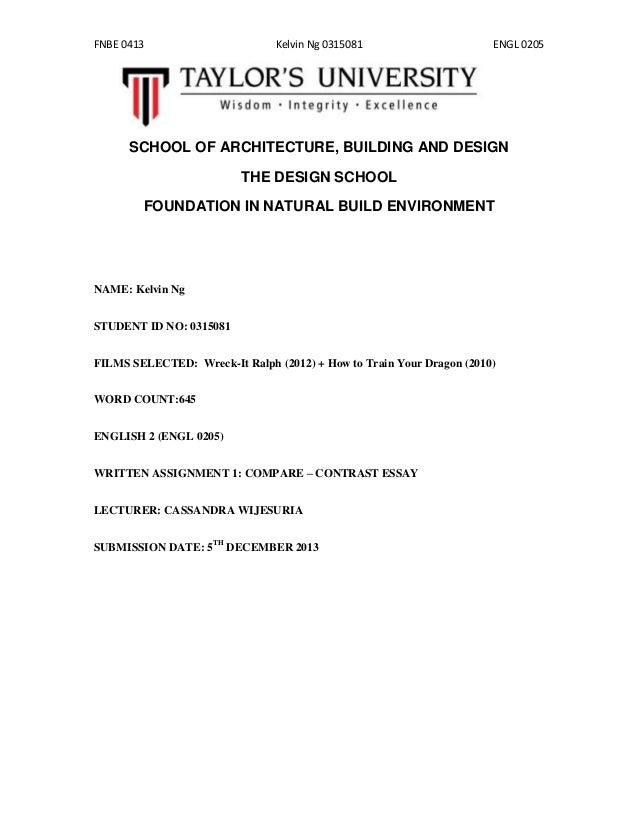 FNBE 0413  Kelvin Ng 0315081  ENGL 0205  SCHOOL OF ARCHITECTURE, BUILDING AND DESIGN THE DESIGN SCHOOL FOUNDATION IN NATUR...