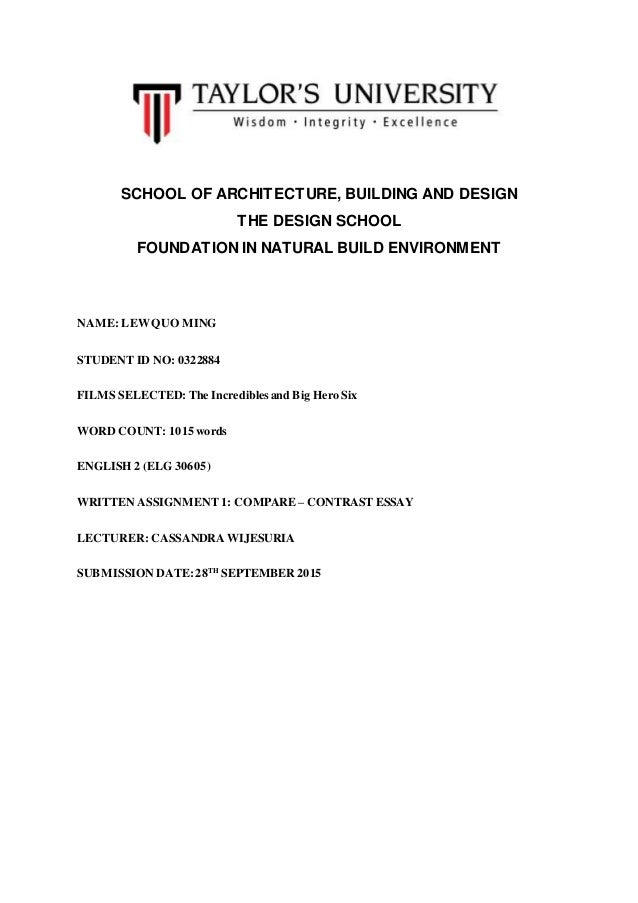 SCHOOL OF ARCHITECTURE, BUILDING AND DESIGN THE DESIGN SCHOOL FOUNDATION IN NATURAL BUILD ENVIRONMENT NAME: LEWQUO MING ST...