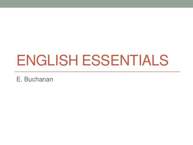 ENGLISH ESSENTIALS E. Buchanan