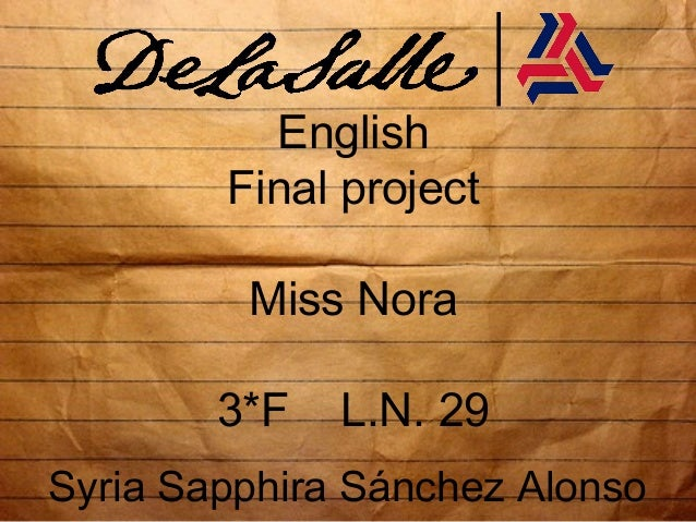 English Final project Miss Nora 3*F L.N. 29 Syria Sapphira Sánchez Alonso
