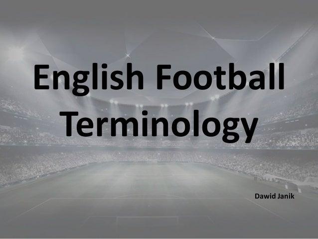 English Football Terminology Dawid Janik