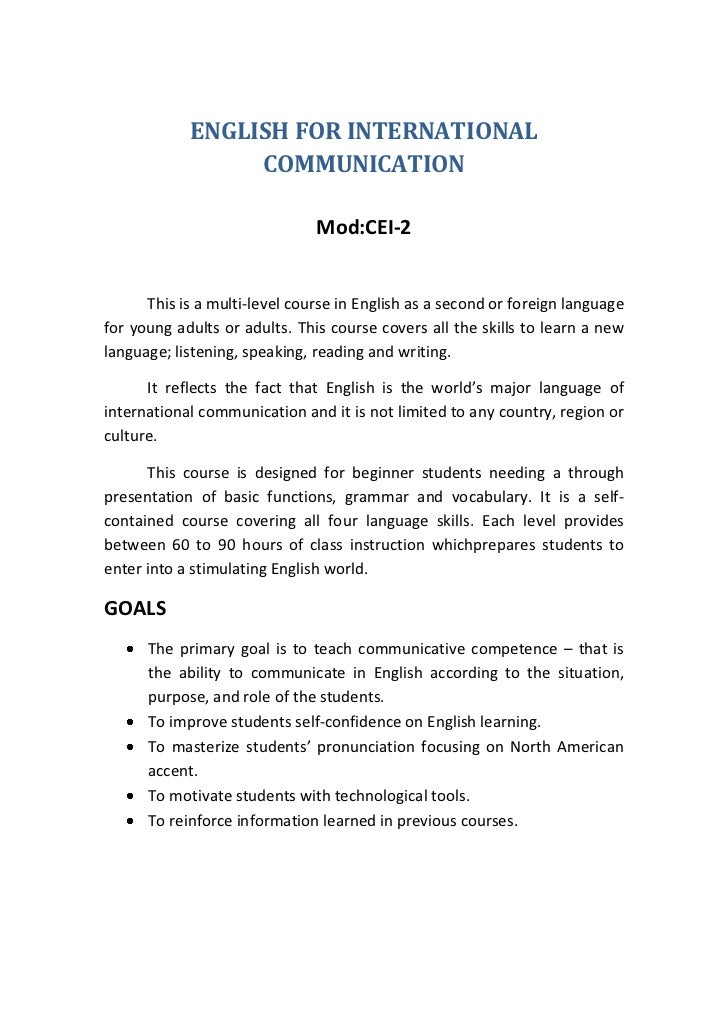 ENGLISH FOR INTERNATIONAL                 COMMUNICATION                               Mod:CEI-2      This is a multi-level...