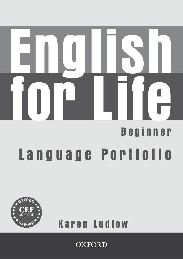 IntroductionEnglishfor Life Language Portfolio           Beginner     La n g u a g e Po r t f o l i o     CEF      CEF    ...
