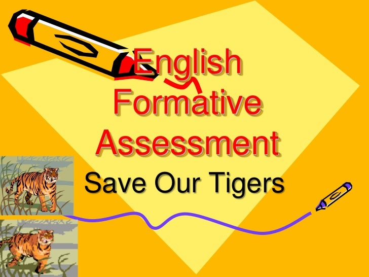English FormativeAssessmentSave Our Tigers