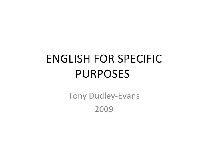 ENGLISH FOR SPECIFIC PURPOSES  Tony Dudley-Evans 2009