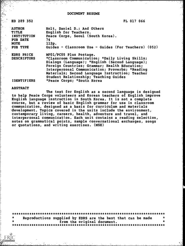 DOCUMENT RESUMEED 289 352 FL 017 066AUTHOR Holt, Daniel D.; And OthersTITLE English for Teachers.INSTITUTION Peace Corps, ...