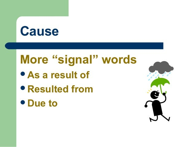 words that show cause and effect