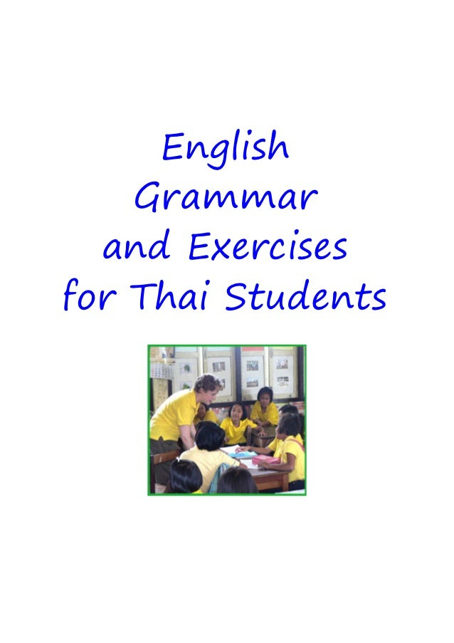 English    Grammar  and Exercisesfor Thai Students