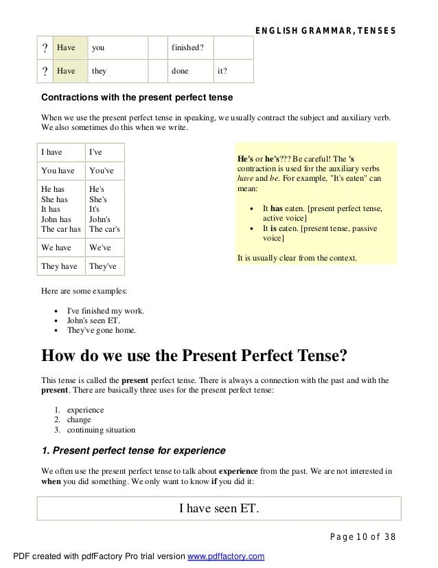 ENGLISH GRAMMAR, TENSES Page 10 of 38 ? Have you finished? ? Have they done it? Contractions with the present perfect tens...