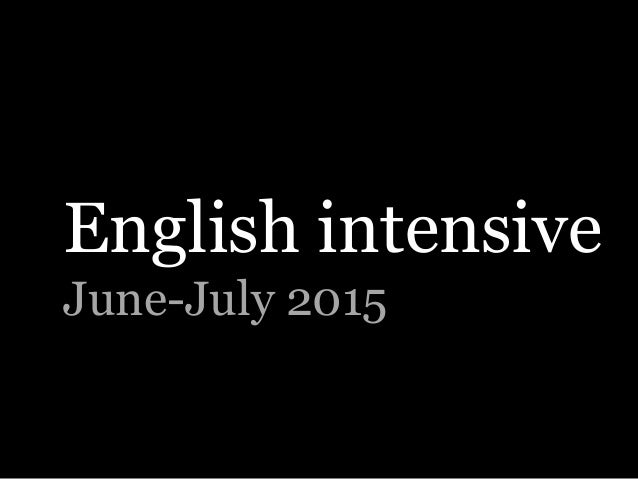 English intensive June-July 2015