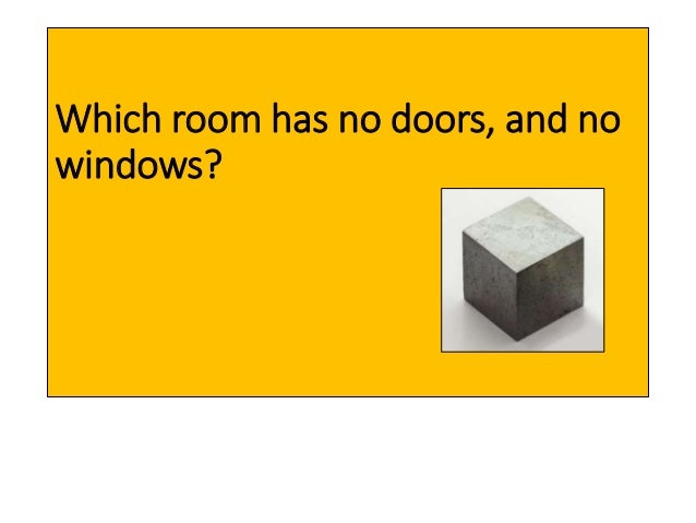 Jokes in english for Room with no doors or windows