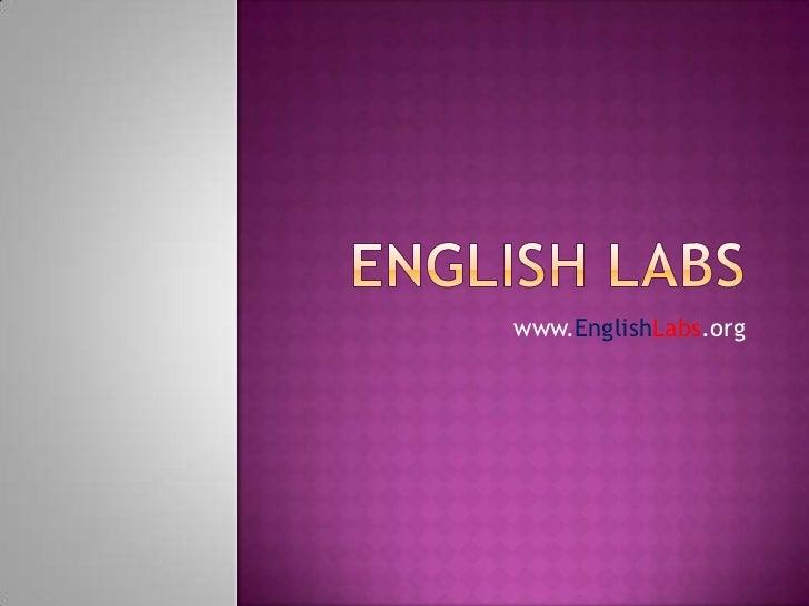ENGLISH LABS<br />www.EnglishLabs.org<br />