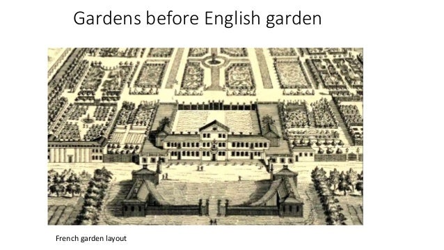 Gardens Before English Garden French Layout