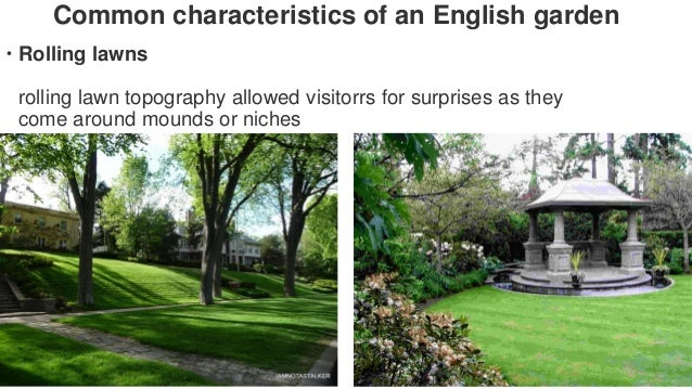 English landscape gardens by abhishek chhonkar 21 common characteristics of an english garden workwithnaturefo