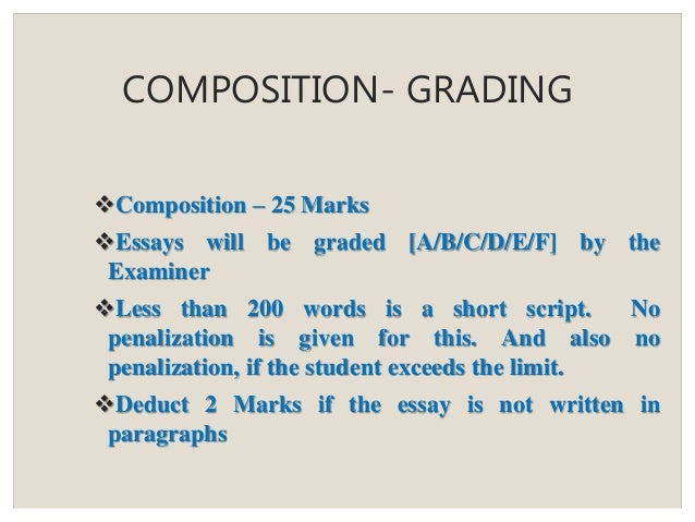 how is the icse essay checked  quora composition grading composition   marks essays will be graded  abcdef by the examiner less than  words is a short script