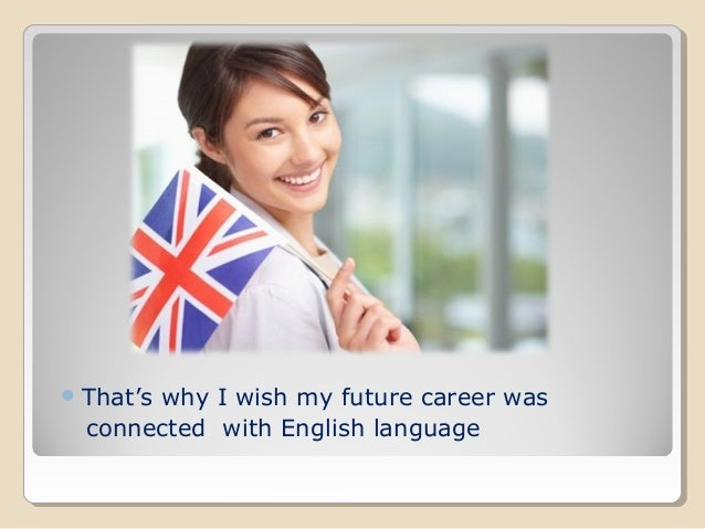 being proficient in english is very important for a future career Remember, you should think of career planning as building bridges from your current job/career to your next job/career without the bridge, you may easily stumble or lose your way, but with the bridge, there is safety and direction.