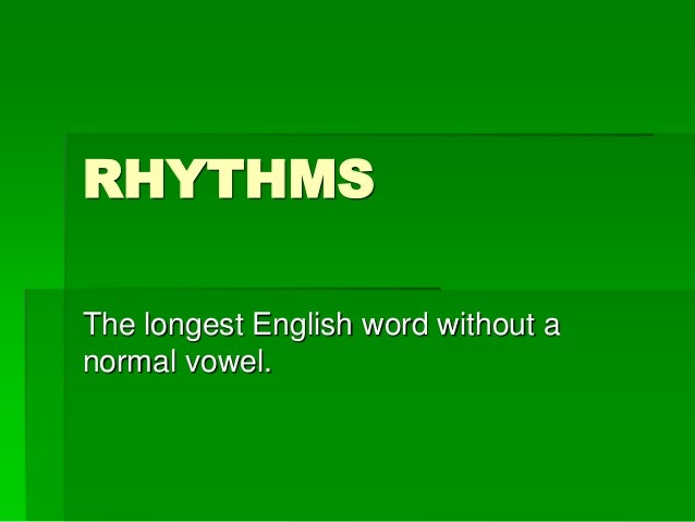 Longest English Word Written Without Vowel Letters