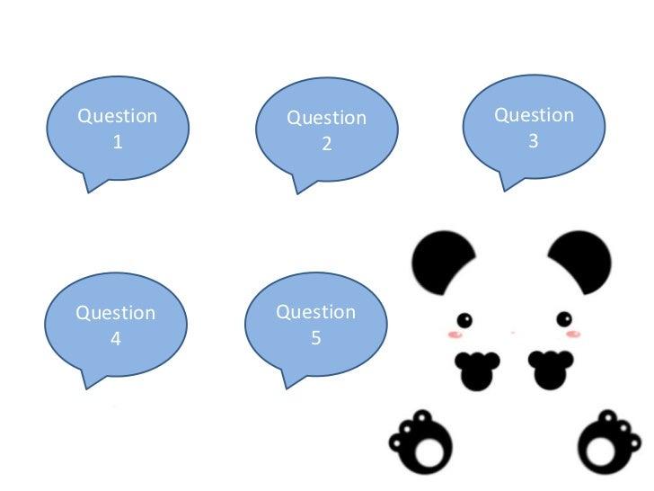 Question    Question   Question   1           2          3Question   Question   4          5