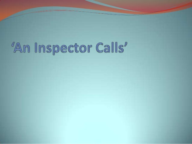 an inspector calls social responsibility Extracts from this document introduction how does priestley explore the theme of social responsibility in his play an inspector calls the play an inspector calls by jb priestley is set in the midst of the turbulent.