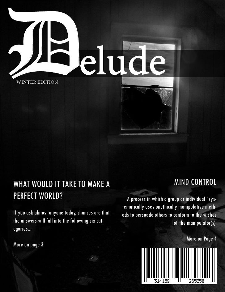 Delude WINTER EDITIONWhat would it take to make a                                                  Mind Controlperfect wor...
