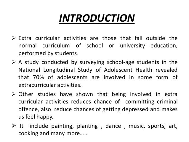 extracurricular activities in school Finally, keep in mind that colleges are also happy to see work experiences on your application, and schools understand when your work schedule prevents you from being as involved in extracurricular activities at your school as other students here, as with other extracurricular activities, some work experiences will be more impressive than others.